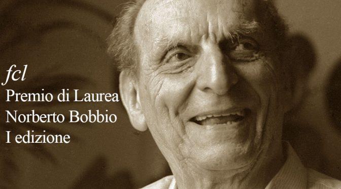 """PREMIO DI LAUREA """"Norberto Bobbio"""" I edizione"""