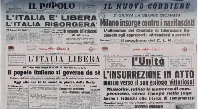 25 aprile: ci liberammo dei fascisti, ma a volte ritornano….