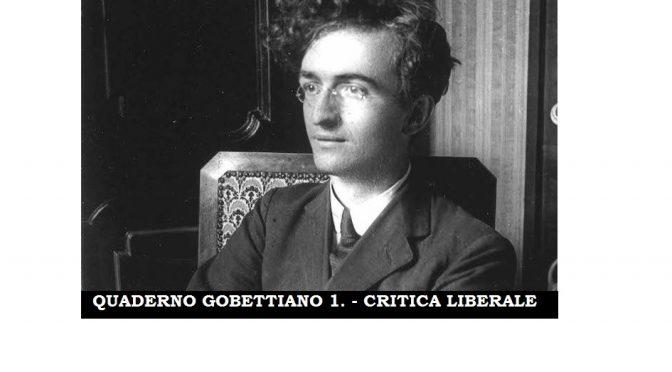 """USCITO IL QUADERNO GOBETTIANO 1. Supplemento del N. 83 DI """"NONMOLLARE"""" – SCARICABILE GRATIS QUI"""